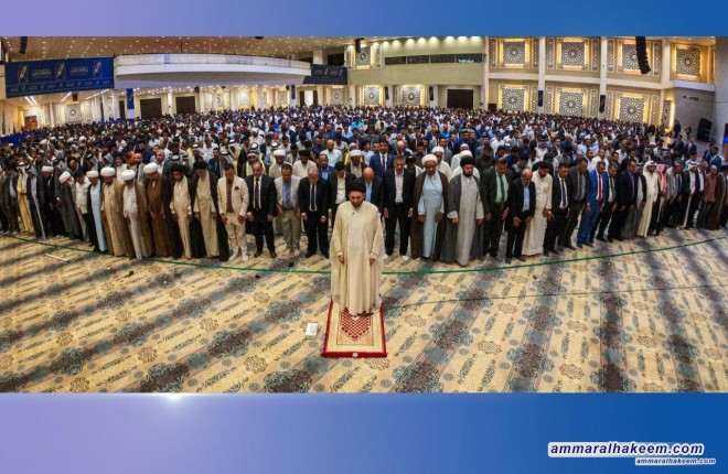 In the sermon of Eid al-Fitr: Sayyid Ammar al-Hakim announces that the option of opposition still stands and announces forming (service councils)