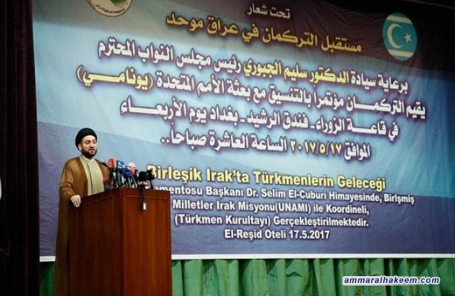 نص كلمة السيد عمار الحكيم في مؤتمر مستقبل التركمان