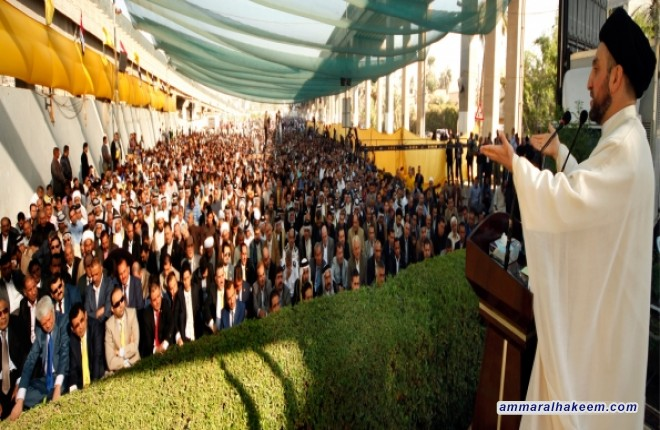 السيد عمار الحكيم: علينا أن نكون أقوياء وعلى امتنا أن تكون قوية حتى تستطيع أن تواجه التحديات